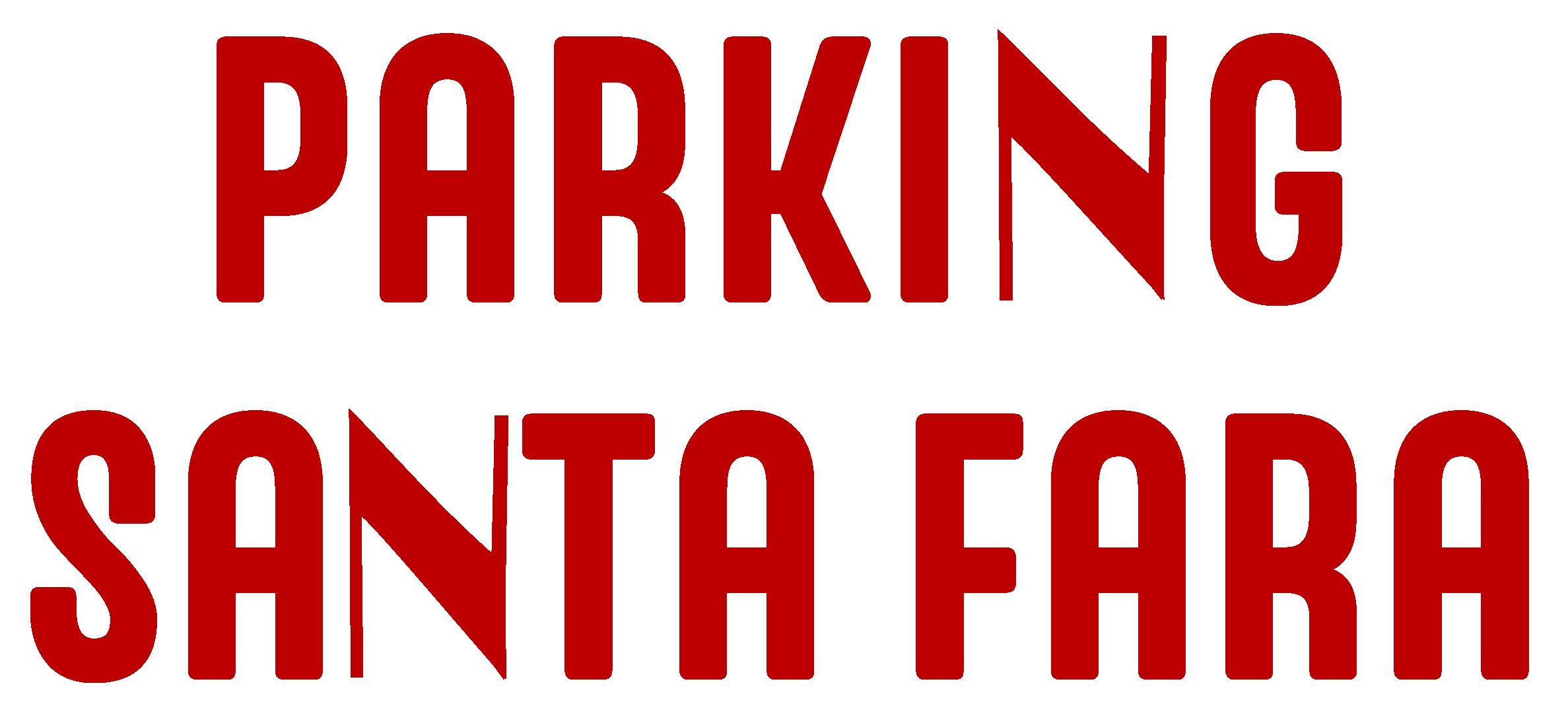 Santa Fara Parking
